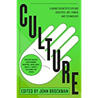 Culture: Leading Scientists Explore Societies, Art, Power and Technology (Best of Edge Series)