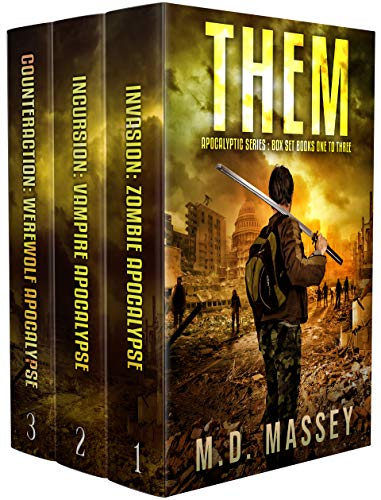 THEM Total Apocalypse Box Set: Invasion, Incursion, Counteraction by [Massey, M.D.]