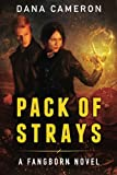 Pack of Strays, Dana Cameron, 1477819770