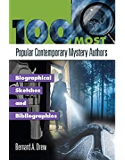 100 Most Popular Contemporary Mystery Authors: Biographical Sketches and Bibliographies