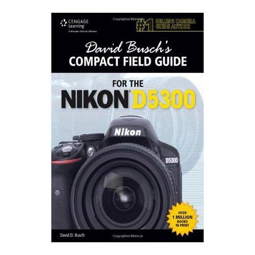David Busch Compact Field Guide for Nikon D5300, 170 Pages