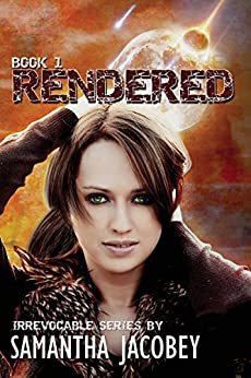Rendered (Irrevocable Series Book 1) by [Jacobey, Samantha]