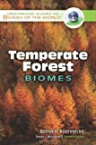 Temperate Forest Biomes, Bernd H. Kuennecke, 0313340188