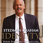 Identity: Your Passport to Success | Stedman Graham
