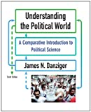 Understanding the Political World 10th Edition