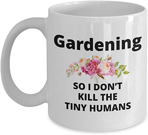 Amazon Com Garden Answer Mug Gardening Gift For The Tired Mom Who Needs To Get Away So I Don T Kill The Tiny Humans Sarcastic Coffee Mug For The Gardener Kitchen Dining