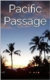 Pacific Passage