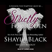 Strictly Forbidden: Strictly, Book 2 | Shayla Black, Shelley Bradley