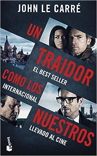 Un traidor como los nuestros Biblioteca John le Carré: Amazon.es ...