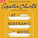 At Bertram's Hotel: A Miss Marple Mystery Hörbuch von Agatha Christie Gesprochen von: Stephanie Cole