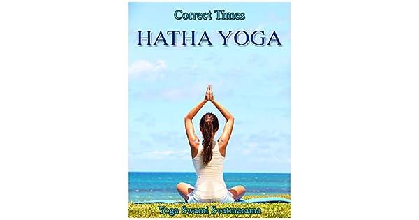 Amazon.com: Hatha Yoga (Correct Times) eBook: Yoga Swami ...