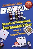 Secrets of Professional Tournament Poker: The Complete Workout (D&b Poker) (Volume 3)