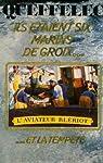 Ils étaient six marins de Groix... et la tempête par Queffélec