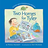 Two Homes for Tyler, Pamela Kennedy, 082495582X