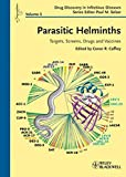 img - for Parasitic Helminths: Targets, Screens, Drugs and Vaccines book / textbook / text book