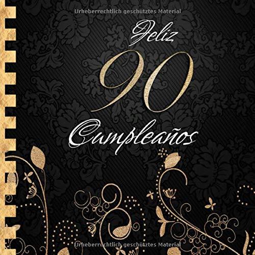 Feliz 90 Cumpleaños: Libro de Visitas I Elegante ...