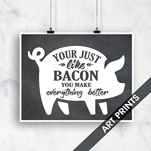 e177074c3549 Amazon.com  Your Just Like Bacon You Make Everything Better ...