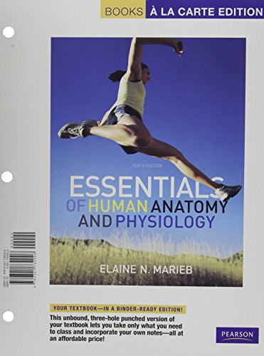 Essentials of Human Anatomy and Physiology, Books a la Carte Edition (10th Edition)