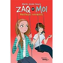 Zaq et moi - Tome 3: Meilleurs ennemis