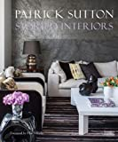 img - for Storied Interiors: The Designs of Patrick Sutton and the Stories That Shaped Them book / textbook / text book