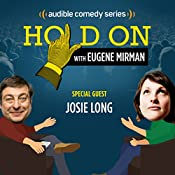 Ep. 11: Josie Long Reckons with Life and Love Bites | Eugene Mirman, Josie Long