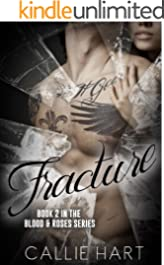 Fracture (Blood & Roses series Book 2)