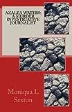 Azalea Waters a Murder Investigative Journalist, Moniqua Sexton, 1480235407