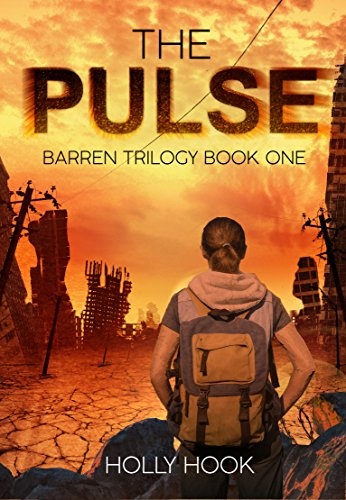 (The Pulse (A Post Apocalyptic Novel)  The Barren Trilogy, Book One)
