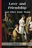 img - for Love and Friendship and Other Early Works book / textbook / text book