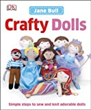 Crafty Dolls, Jane Bull, 1465419578