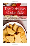 The Christmas Cookie Plate, Julie Schoen and Little Pearl, 148123210X