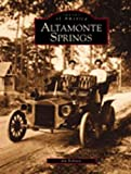 img - for Altamonte Springs (Images of America) book / textbook / text book