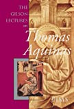The Gilson Lectures on Thomas Aquinas, Étienne Gilson, 0888447302