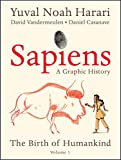Sapiens: A Graphic History: The Birth of