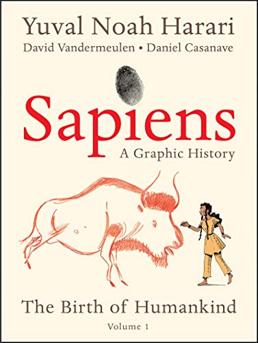 Book Cover: Sapiens: A Graphic History: The Birth of Humankind