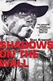 img - for Shadows on the Wall: The Adrenalin-pumping, Heart-yammering True Story of Project Rapid Fire book / textbook / text book