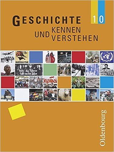 Geschichte kennen und verstehen 10