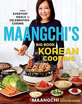Maangchi's Big Book Of Korean Asian Cookbook