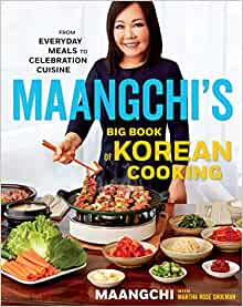 Maangchis big book of korean cooking