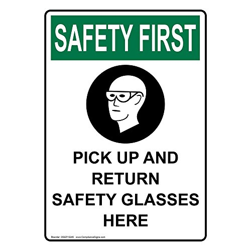 ComplianceSigns Vertical Vinyl OSHA SAFETY FIRST Pick Up And Return Safety Glasses Here Labels, 5 x 3.50 in. with English Text and Symbols, White, pack of 4 (Text Glasses Symbol)