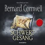 Schwertgesang (Uhtred 4)   Bernard Cornwell
