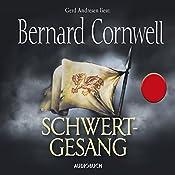 Schwertgesang (Uhtred 4) | Bernard Cornwell