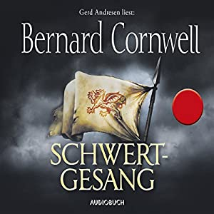Schwertgesang (Uhtred 4) Hörbuch