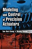 img - for Modeling and Control of Precision Actuators book / textbook / text book