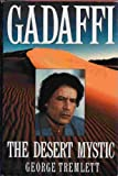 img - for Gadaffi: The Desert Mystic by George Tremlett (1993-11-02) book / textbook / text book
