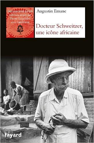 Lire un Albert Schweitzer, une icône africaine epub pdf