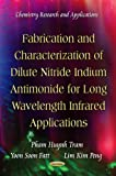 Fabrication and Characterization of Dilute Nitride Indium Antimonide for Long Wavelength Infrared Applications, Pham Huynh Tram and Yoon Soon Fatt, 1621009408