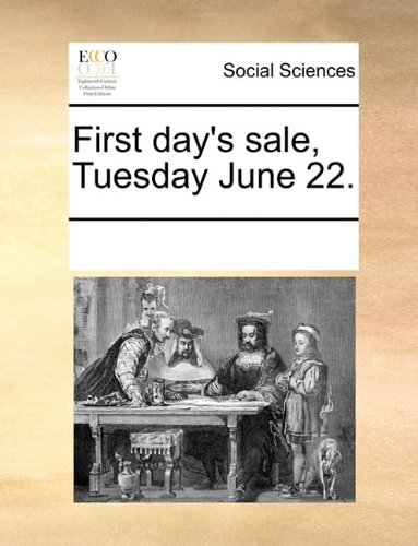 Download First day's sale, Tuesday June 22. ebook