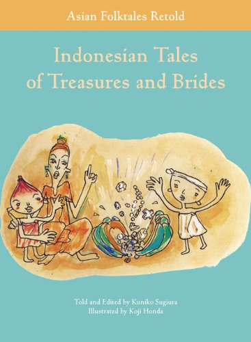 Download Indonesian Tales of Treasures and Brides (Asian Folktales Retold) ebook