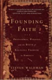 Founding Faith, Steven Waldman, 1400064376